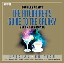The Hitchhiker's Guide to the Galaxy: Secondary Phase : Secondary Phase, CD-Audio Book