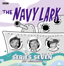 The Navy Lark Collection : July - October 1965 Series 7, CD-Audio Book