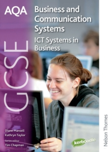 AQA GCSE Business & Communication Systems : ICT Systems in Business Student's Book, Paperback Book