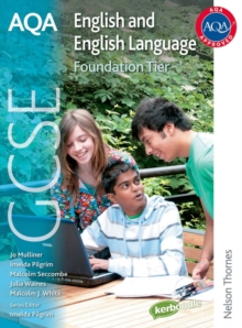 AQA GCSE English and English Language Foundation Tier : Student Book, Paperback Book