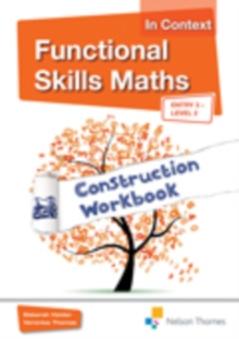 Functional Skills Maths In Context Construction Workbook Entry3 - Level 2, Mixed media product Book