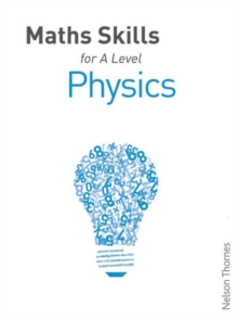 Maths Skills for A Level Physics, Paperback / softback Book