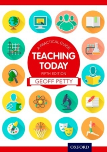 Teaching Today a Practical Guide, Paperback Book