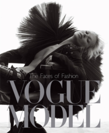 Vogue Model : The Faces of Fashion, Hardback Book