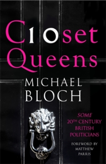 Closet Queens : Some 20th Century British Politicians, Hardback Book