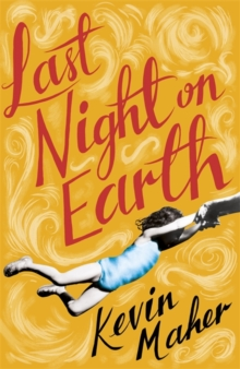 Last Night on Earth, Hardback Book