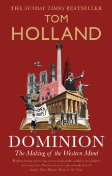 Dominion : The Making of the Western Mind, EPUB eBook