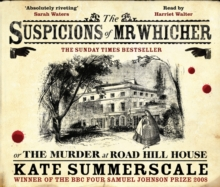 The Suspicions of Mr Whicher : or the Murder at Road Hill House, CD-Audio Book