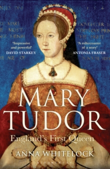 Mary Tudor : England's First Queen, Paperback Book