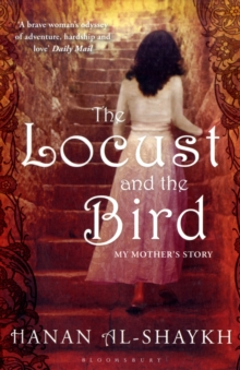The Locust and the Bird : My Mother's Story, Paperback Book