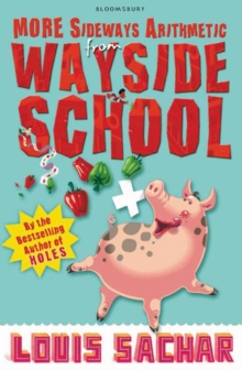 More Sideways Arithmetic from Wayside School : More Than 50 Brainteasing Maths Puzzles, Paperback Book