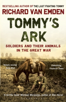 Tommy's Ark : Soldiers and Their Animals in the Great War, Paperback Book