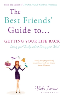 The Best Friends' Guide to Getting Your Life Back : Reissued, Paperback Book