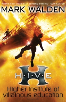 H.I.V.E. Higher Institute of Villainous Education, Paperback Book