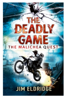 The Deadly Game : The Malichea Quest, Paperback Book