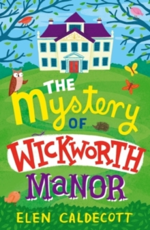 The Mystery of Wickworth Manor, Paperback Book