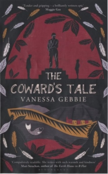 The Coward's Tale, Hardback Book