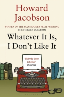 Whatever It Is, I Don't Like It, Paperback Book