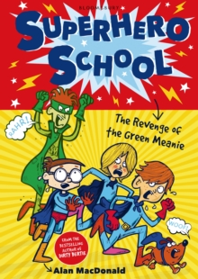Superhero School: The Revenge of the Green Meanie, Paperback Book