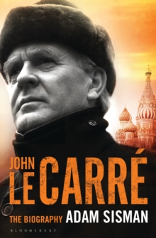 John Le Carre : The Biography, Hardback Book