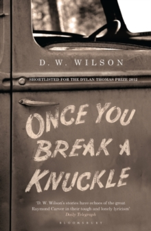 Once You Break a Knuckle : Stories, Paperback Book