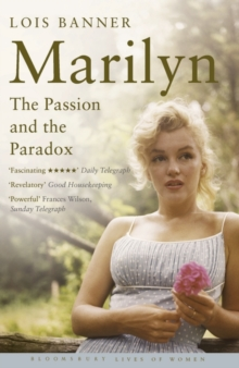 Marilyn : The Passion and the Paradox, Paperback Book