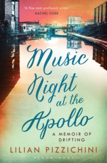 Music Night at the Apollo : A Memoir of Drifting, Paperback Book