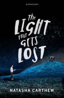 The Light That Gets Lost, Hardback Book