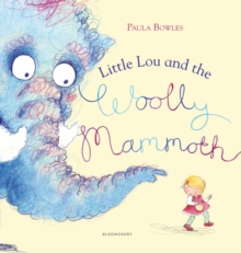 Little Lou and the Woolly Mammoth, Paperback / softback Book