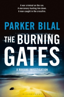 The Burning Gates : A Makana Investigation, Paperback Book