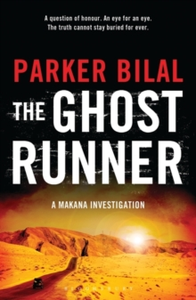 The Ghost Runner : A Makana Investigation, Paperback Book