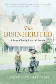 The Disinherited : A Story of Family, Love and Betrayal, Paperback Book