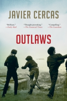 Outlaws : Shortlisted for the International Dublin Literary Award 2016, Paperback Book