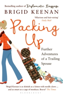 Packing Up : Further Adventures of a Trailing Spouse, Paperback Book