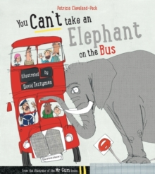 You Can't Take an Elephant on the Bus, Paperback Book