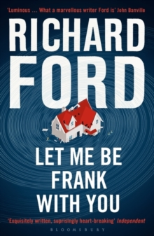 Let Me be Frank with You : A Frank Bascombe Book, Paperback Book