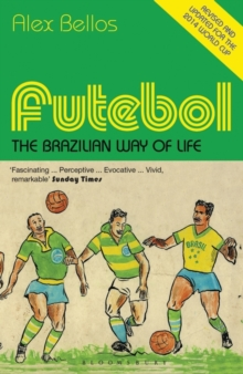 Futebol : The Brazilian Way of Life - Updated Edition, Paperback Book
