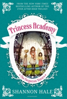 Princess Academy: The Forgotten Sisters, Paperback Book