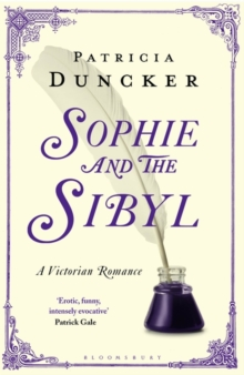 Sophie and the Sibyl : A Victorian Romance, Paperback Book