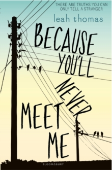 Because You'll Never Meet Me, Paperback Book