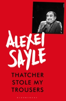 Thatcher Stole My Trousers, Hardback Book