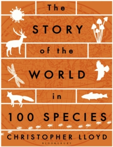 The Story of the World in 100 Species, Paperback Book