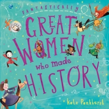 Fantastically Great Women Who Made History, Paperback Book