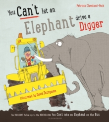 You Can't Let an Elephant Drive a Digger, Paperback / softback Book