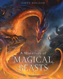 A Miscellany of Magical Beasts, Hardback Book