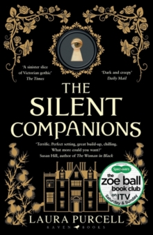 The Silent Companions : 'The perfect winter read' (Stylist), Paperback / softback Book