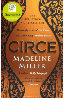 Circe : The International No. 1 Bestseller - Shortlisted for the Women's Prize for Fiction 2019, Paperback / softback Book