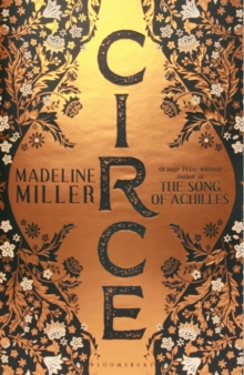 Circe : The International No. 1 Bestseller - Shortlisted for the Women's Prize for Fiction 2019