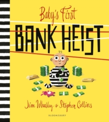 Baby's First Bank Heist, Paperback Book