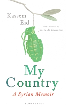 My Country : A Syrian Memoir, Hardback Book